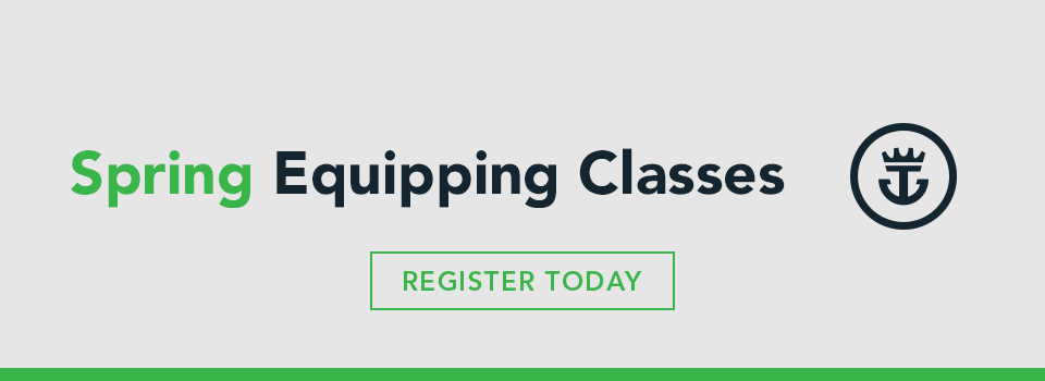 Spring Equipping Classes