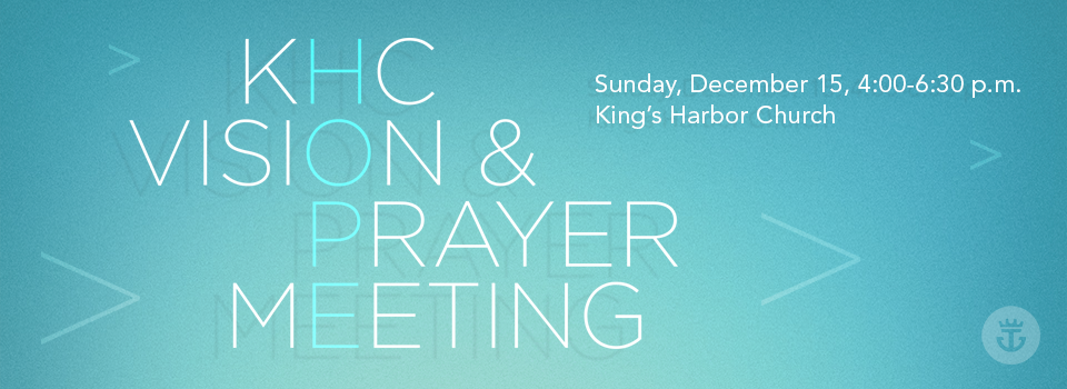 KHC Vision & Prayer Meeting
